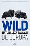 Wild Naturaleza salvaje de Europa